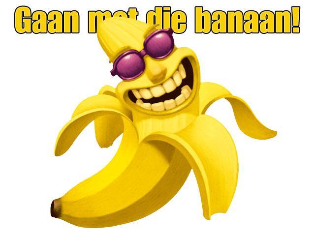 Gaan met die banaan